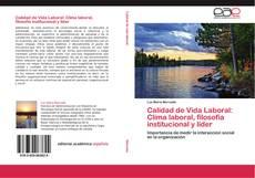Обложка Calidad de Vida Laboral: Clima laboral, filosofía institucional y líder