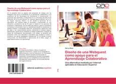 Bookcover of Diseño de una Webquest como apoyo para el Aprendizaje Colaborativo