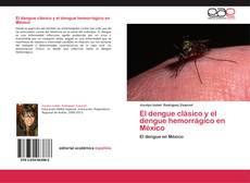 Copertina di El dengue clásico y el dengue hemorrágico en México