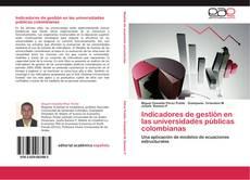 Borítókép a  Indicadores de gestión en las universidades públicas colombianas - hoz