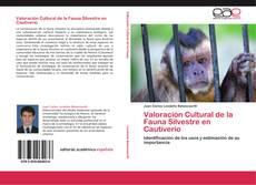 Couverture de Valoración Cultural de la Fauna Silvestre en Cautiverio