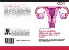 Borítókép a  Análisis digital de alteraciones celulares previas al cáncer de cérvix - hoz
