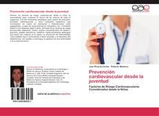 Couverture de Prevención cardiovascular desde la juventud