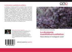 Bookcover of La dicotomía cuantitativo/cualitativo: