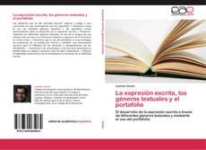 Bookcover of La expresión escrita, los géneros textuales y el portafolio