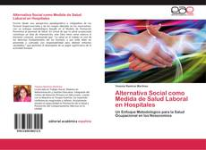Portada del libro de Alternativa Social como Medida de Salud Laboral en Hospitales