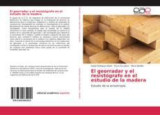 Portada del libro de El georradar y el resistógrafo en el estudio de la madera