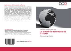 Portada del libro de La dinámica del núcleo de la Tierra
