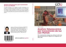 Análisis fotomecánico por transmisión de luz con Matlab kitap kapağı