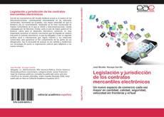 Обложка Legislación y jurisdicción de los contratos mercantiles electrónicos