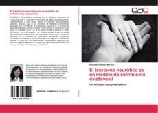 Portada del libro de El trastorno neurótico es un modelo de sufrimiento existencial