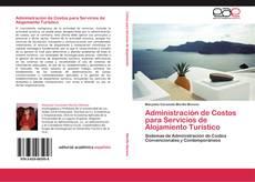 Bookcover of Administración de Costos para Servicios de Alojamiento Turístico