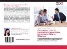 Copertina di Estrategias para la implementación exitosa del sistema CRM en Mipymes