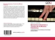 Bookcover of Nociones Literarias a Través de la Música Folclórica