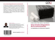 Capa do livro de Una mirada integradora de la comunicación