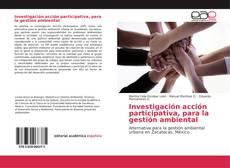 Portada del libro de Investigación acción participativa, para la gestión ambiental