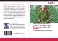 Bookcover of Ernesto Guevara de la Serna, paradigma de valores