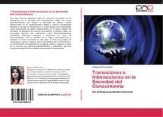 Copertina di Transiciones e Interacciones en la Sociedad del Conocimiento