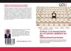 Portada del libro de Crítica a la burocracia en el sector público en las telecomunicaciones