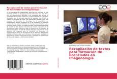 Portada del libro de Recopilación de textos para formación de licenciados en Imagenología