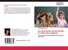 Buchcover von La educación inicial desde la visión de la Iglesia