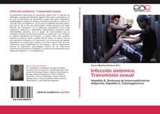 Couverture de Infección sistémica. Transmisión sexual
