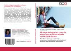 Portada del libro de Modelo indagativo para la enseñanza universitaria de la Estadística