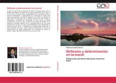 Reflexión y determinación en la moral kitap kapağı