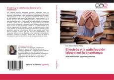 Buchcover von El estrés y la satisfacción laboral en la enseñanza