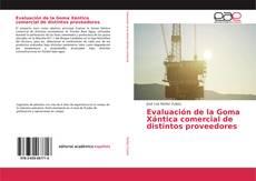 Couverture de Evaluación de la Goma Xántica comercial de distintos proveedores