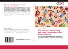 Portada del libro de Educación, identidad y pobreza desde vivencias de escolares
