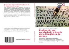 Bookcover of Evaluación del vocabulario a través de la lingüística de corpus
