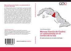 Copertina di Marcos García de Castro: un autonomista en el centro de la Isla