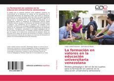 Capa do livro de La formación en valores en la educación universitaria venezolana