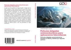 Buchcover von Películas delgadas semiconductoras para aplicaciones fotovoltaicas