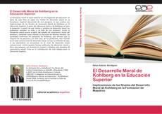 Bookcover of El Desarrollo Moral de Kohlberg en la Educación Superior