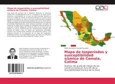 Mapa de Isoperíodos y susceptibilidad sísmica de Comala, Colima的封面
