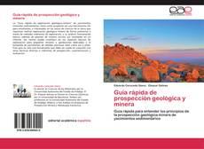 Couverture de Guía rápida de prospección geológica y minera