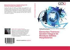 Buchcover von Elementos Teóricos: Gestión Integral de Residuos Sólidos Hospitalarios