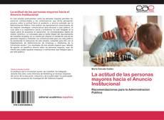 Bookcover of La actitud de las personas mayores hacia el Anuncio Institucional