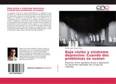 Couverture de Baja visión y síndrome depresivo: Cuando dos problemas se suman