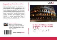Copertina di El Imperio Romano: Entre la Guerra y la Paz     (98-211 d. de C.)