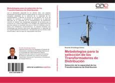 Bookcover of Metodologías para la selección de los Transformadores de Distribución