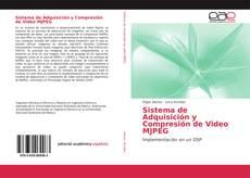 Couverture de Sistema de Adquisición y Compresión de Video MJPEG