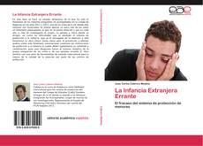 Bookcover of La Infancia Extranjera Errante