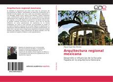Bookcover of Arquitectura regional mexicana