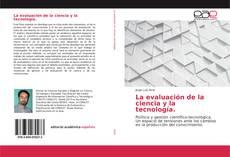 Copertina di La evaluación de la ciencia y la tecnología.