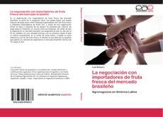 Обложка La negociación con importadores de fruta fresca del mercado brasileño