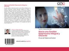 Bookcover of Hacia una Gestión Empresaria Integral y Eficiente