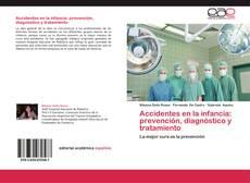 Couverture de Accidentes en la infancia: prevención, diagnóstico y tratamiento